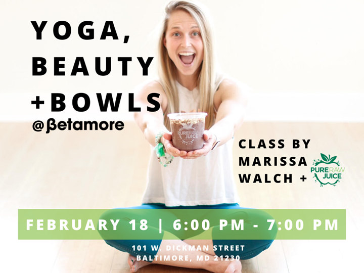 Yoga, Beauty + Bowls